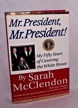 Mr President Sarah McClendon Fifty Years Covering White House Politics P... - $14.84