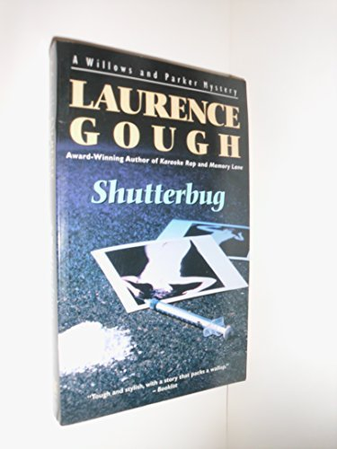 Shutterbug (Willows & Parker Mysteries) Gough, Laurence