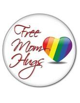 "ART#2 Qty 6 Free Mom Hugs 3"" Pinback Button A Kinder Safer Tomorrow For Lgbtq"