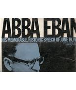 Honorable Abba Eban  His Memorable, Historic Speech Of June 19, 1967 - $9.99