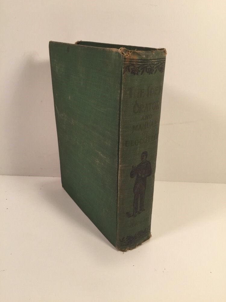 The Ideal Orator And Manual Of Elocution 1902