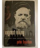 Vagrant Viking;: My life and adventures Peter Freuchen and Johan Hambro - $179.00