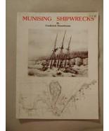 MUNISING SHIPWRECKS Michigan Frederick Stonehouse Paperback 1986 Illustr... - $9.85