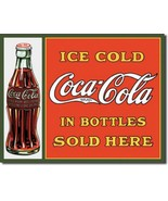 Coke Coca Cola In Bottles Sold Here Metal Sign Tin New Vintage Style #1047 - $10.29