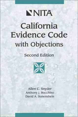 Primary image for California Evidence Code With Objections [Oct 01, 2002] Snyder, Allen C.; Bocchi