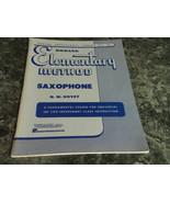 Rubank Elementary Method Saxophone by N W Hovey No 41 - $3.99