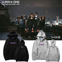KPOP WANNA ONE Hoodie 1-1=0 Ablum Pullover Nothing without you Letter Sw... - $13.94+