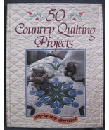 Fifty Country Quilting Projects (1990, Hardcover) 0878578862 - $11.95