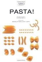 Pasta! Academia Barilla; Conant, Scott and Bottura, Massimo - $84.48
