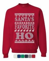 Santa's Favorite Ho Sweatshirt Ugly Sweatshirt Xmas HO HO HO - $16.92+