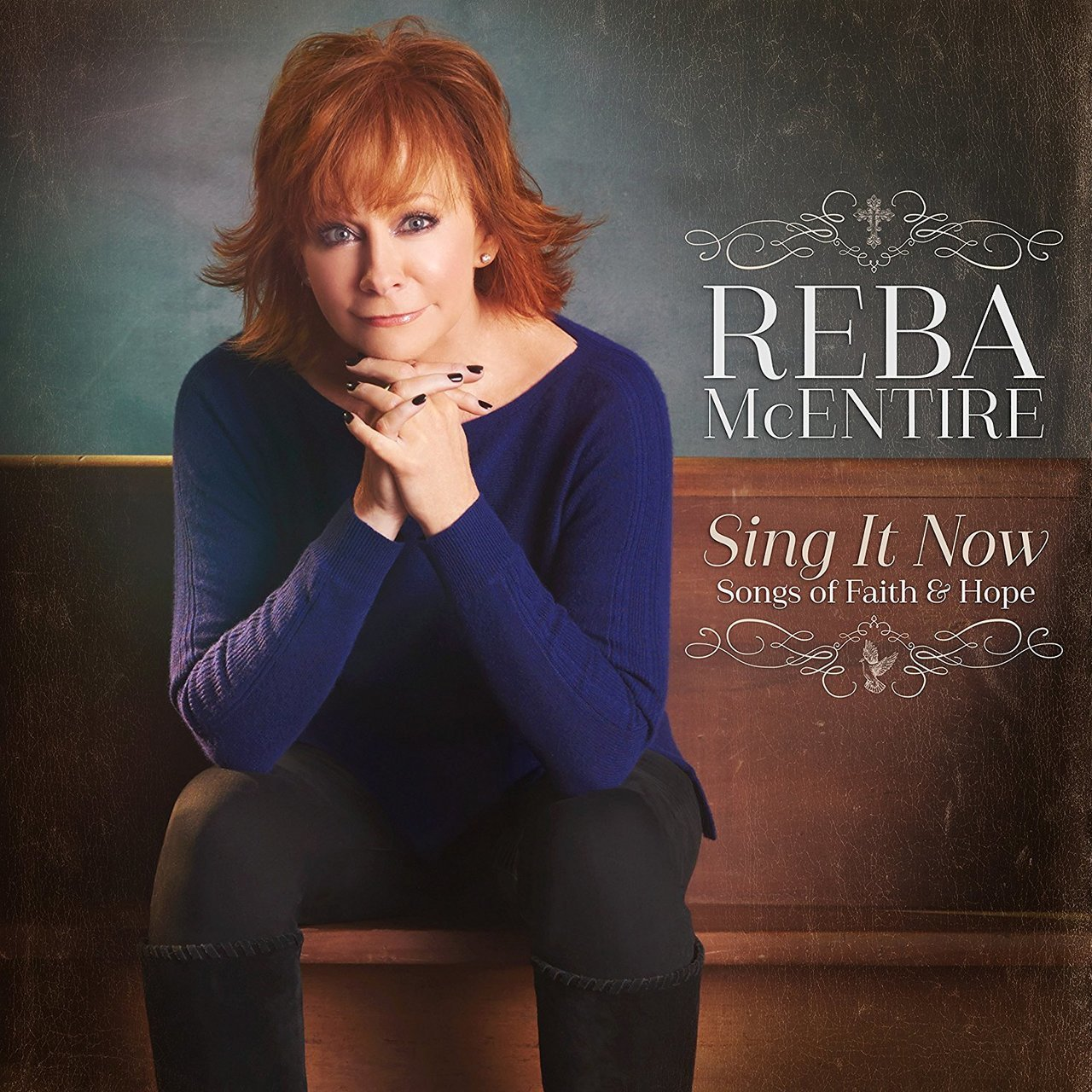 Sing it now songs of faith   hope by reba mcentire