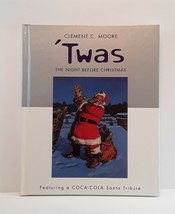 Clement C Moore 'Twas The Night Before Christmas Featuring A CocaCola Sa... - $8.42