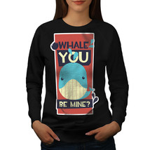 Will You Be Mine Funny Jumper Ocean Giant Women Sweatshirt - $18.99