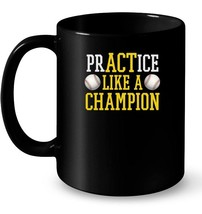 PrACTice Like A Champion Baseball Ceramic Mug for Boys Men Girls - $13.99+