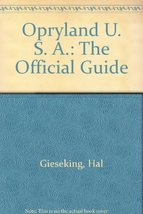 Opryland U. S. A.: The Official Guide Gieseking, Hal