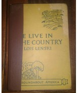 We Live in the Country Short Stories Lois Lenski 1st edition hc ex-libra... - $89.10