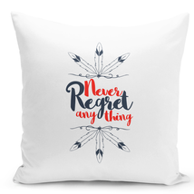 Throw Pillow Never Regret Anything Quote Tribal Feathers White Pillow 16x16 - $28.49