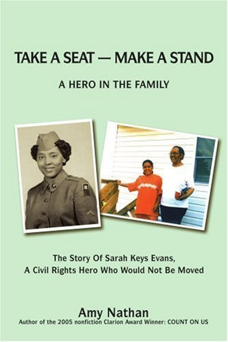 Take a Seat -- Make a Stand: A Hero in the Family [Paperback] [Dec 01, 2006] Nat