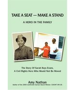 Take a Seat -- Make a Stand: A Hero in the Family [Paperback] [Dec 01, 2... - $9.95