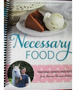 Necessary Food Cookbook  by Briana Thomas  like new used condition - $24.95