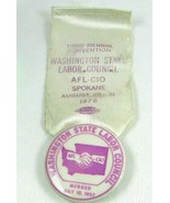 Washington State Labor Union AFL CIO 1978 Vintage Pin Button Ribbon Spokane - $15.97