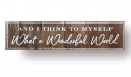 Rustic Cedar Sign - Item 4747 -  'And I Think To Myself..'.- Approx 7 x ... - $54.00