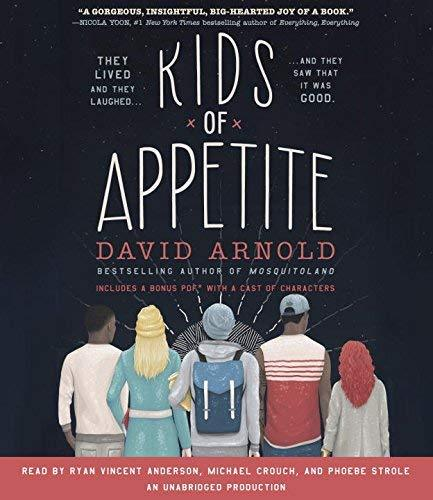 Kids of Appetite [Sep 20, 2016] Arnold, David; Strole, Phoebe; Crouch, Michael a