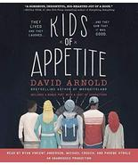 Kids of Appetite [Sep 20, 2016] Arnold, David; Strole, Phoebe; Crouch, M... - $21.70