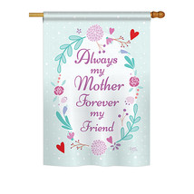 """My Mother, My Friend - 28"""" x 40"""" Impressions House Flag - H115115 - $36.87"""