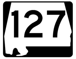 Alabama State Route 127 Sticker R4523 Highway Sign Road Sign Decal - $1.45+