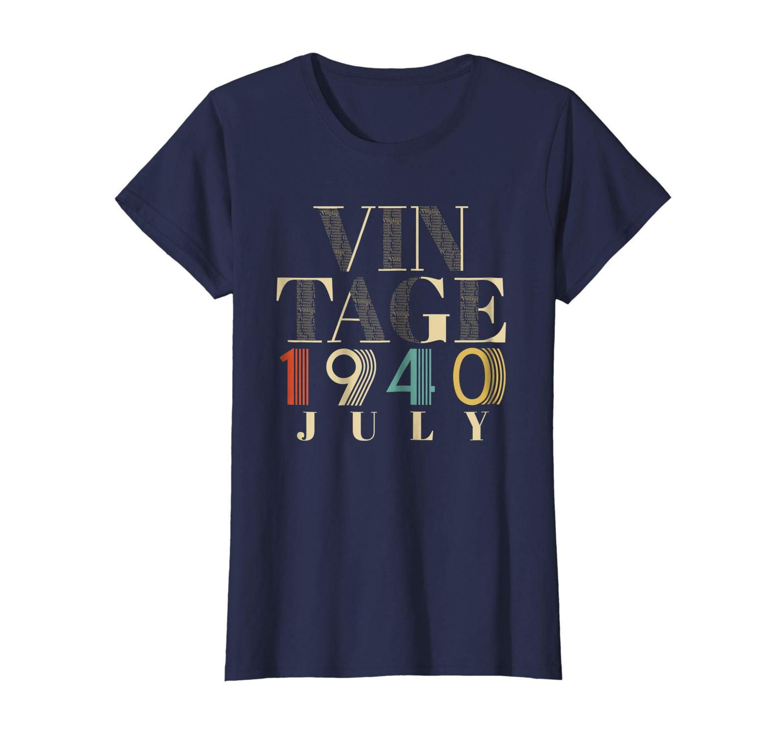 Brother Shirts - Retro Classic Vintage Born In JULY 1940 Aged 78 Years Old Wowen image 3