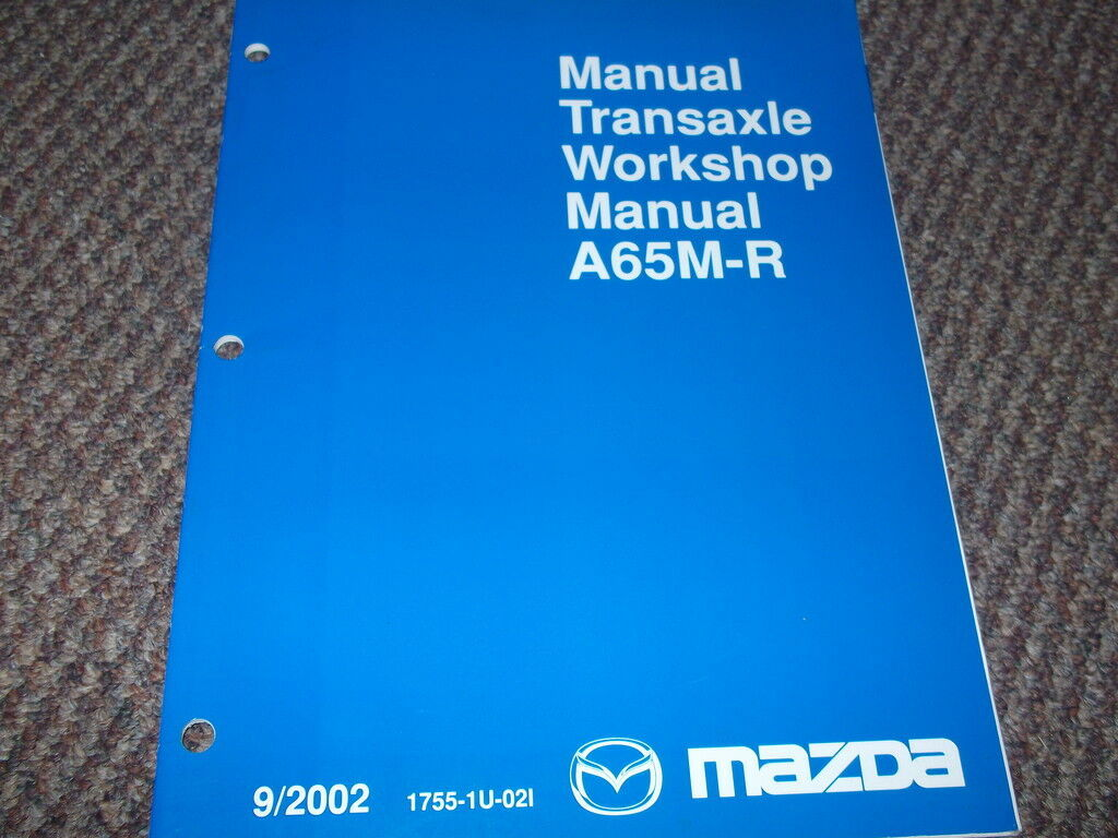 2003 Mazda 6 MAZDA6 Manuell Transaxle Service Manuell OEM