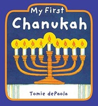 My First Chanukah [Board book] [Sep 11, 2008] dePaola, Tomie - $4.99