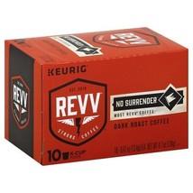 REVV No Surrender Dark Roast Coffee Keurig K Cup Box - $15.79