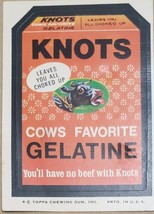 1974/ 6th S Topps Wacky Sticker Knots Cows Favorite Gelatine - $1.95