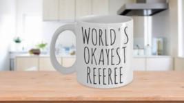 Worlds Okayest Referee Mug Christmas Gift Idea Coffee Cup - $14.65+