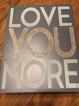 Love You More Gray Box Sign Vintage Rustic Style Home Decoration 31349 Grey New - $11.74