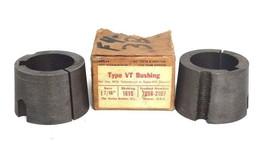"""LOT OF 2 NEW GATES TYPE VT BUSHINGS P/N 7858-2107 1-7/16"""" BORE"""