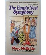 Book 1989 The Empty Nest Symphony by Mary McBride Vintage White Soft Cov... - $6.99