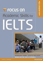 Focus on Academic Skills for IELTS NE Book/CD Pack Terry, Morgan and Wil... - $34.89
