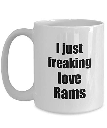 Primary image for Ram Mug I Just Freaking Love Rams Lover Funny Gift Idea Coffee Tea Cup 15 oz