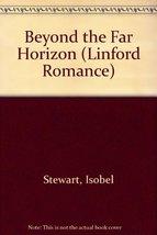 Beyond The Far Horizon (LIN) (Linford Romance Library) Stewart, Isobel image 1
