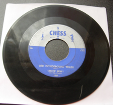 Chuck Berry - The Downbound Train / No Money Down - Chess 1615 - $6.00