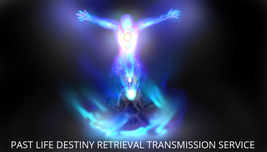 PAST LIFE DESTINY RETRIEVAL TRANSMISSION SERVICE Reclaim gifts, talents ... - $79.00