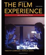 The Film Experience: An Introduction, 3rd Edition Corrigan, Timothy and White, P - $19.79
