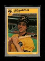 1985 FLEER #469 LEE MAZZILLI NMMT PIRATES - $0.99