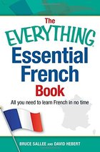 The Everything Essential French Book: All You Need to Learn French in No... - $12.06