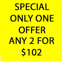 WED -THURS  FLASH SALE! PICK ANY $9000 OF LESS 2 FOR $102  OFFERS DISCOUNT - $204.00