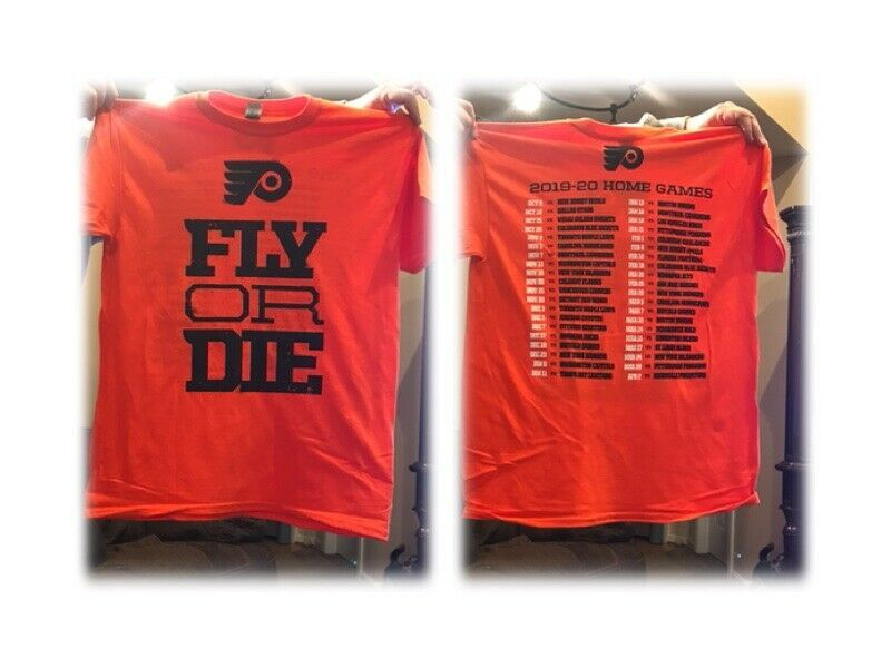 Primary image for Season Paused Philadelphia Flyers Two Sided TShirt FLY OR DIE 2019/20 Schedule