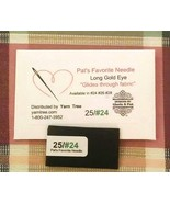 Pat's Favorite Needle Size 24 BULK PACk/25 Tape... - $25.00